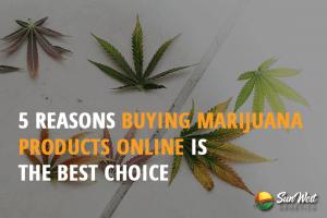 buying marijuana products online